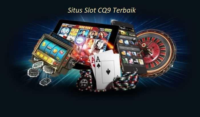 Situs Slot CQ9 Terbaik